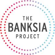 The Banksia Project